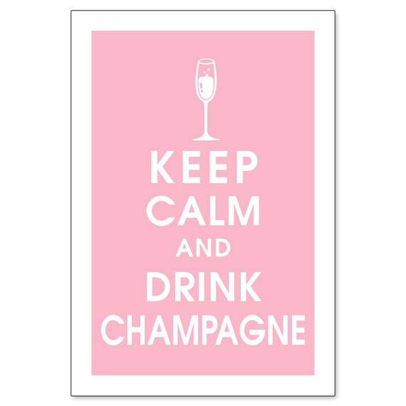 keep calm champagne